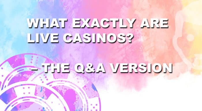 what are live casinos