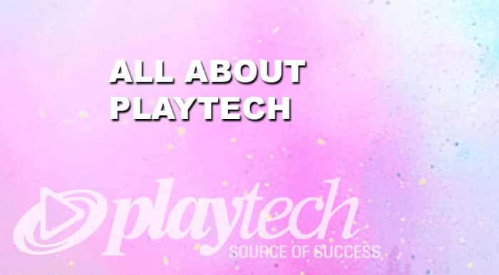 all about playtech