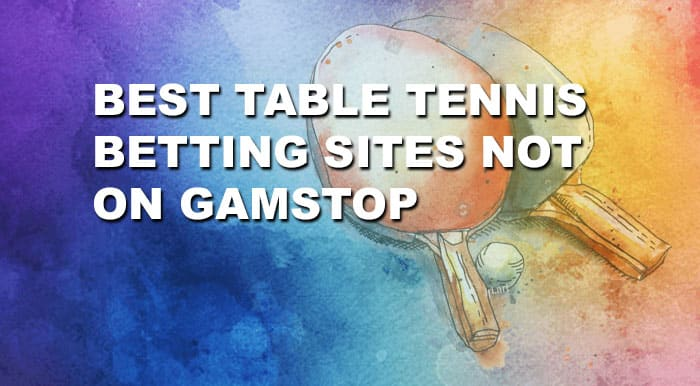 table tennis not on gamstop